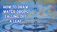 How To Draw Water Drops Falling off a Leaf - YouTube