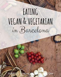 Eating Vegan & Vegetarian in Barcelona // at happiestwhenexploring.com