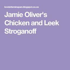 Jamie Oliver's Chicken and Leek Stroganoff