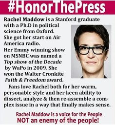 ~ ~ Rachel is also a Rhodes scholar in addition to being a warm, personable and engaging woman. Enemy of the people? She is a clarion bell that all should pay attention to. Rachel Maddow, Air America, Greater Good, Political Views, Catio, Political Science, Set You Free, Live Long, Social Justice