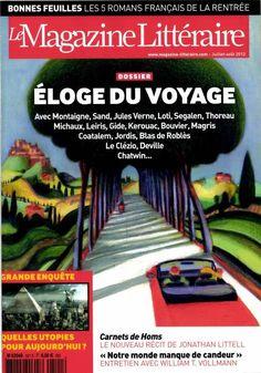 Le Magazine Littéraire: Eloge du voyage
