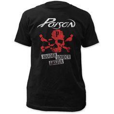 Poison Harder Faster Louder T-Shirt