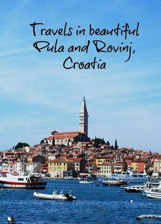 Road trip around Istria region, Croatia..our lovely time in Pula and Rovinj, must see destinations!