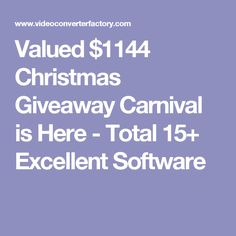 Valued $1144 Christmas Giveaway Carnival is Here - Total 15+ Excellent Software