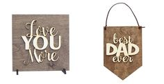 Laser cut wood signs designed and made in Washington State.  They make great gifts for the upcoming holidays... Valentine's Day, Mother's Day and Father's Day.