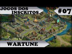 JOGOS DOS INSCRITOS - Wartune - #07