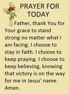 Prayer For Today Prayer Scriptures, Bible Prayers, Faith Prayer, God Prayer, Catholic Prayers, Prayer Quotes, Bible Verses, Godly Quotes, Daily Scripture