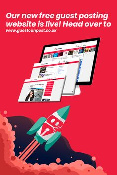 Free Guest Post- Write For Us- The Better Way to Guest Posting New Launch, News Sites, Announcement, Blogging, Product Launch, Success, Graphic Design, Website, Live