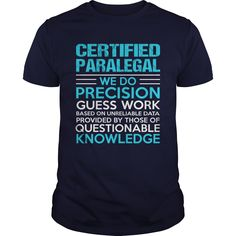 CERTIFIED PARALEGAL T-Shirts, Hoodies. Get It Now ==► https://www.sunfrog.com/LifeStyle/CERTIFIED-PARALEGAL-104877678-Navy-Blue-Guys.html?id=41382