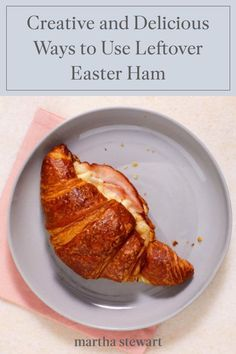 Here are four delicious ham-based recipes that will help you get creative with your Easter leftovers. #marthastewart #recipes #recipeideas #easterfood #easterrecipes #eastertreats #easterideas Ham And Cheese Croissant, Brunch Dishes, Leftover Ham, Easter Recipes, Creative Food, Meat Recipes, Sausage, Stuffed Peppers, Meals