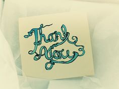 a hand lettered thank you card. Hand drawn typography from sketch, a pencil & paper, then colored digitally.