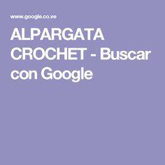 ALPARGATA CROCHET - Buscar con Google