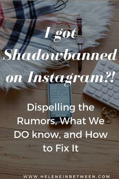 How to fix Instagram Shadowban. I Got Shadowbanned By Instagram?! Dispelling the Rumors, What We DO know, and How to Fix It