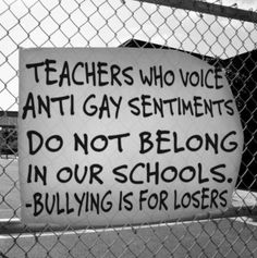 I teach at a school with a very active Gay-Straight Alliance group. I cannot imagine working in certain places that have recently been mentioned on the news. Frankly, I can't wait to work in a school that DOESN'T NEED a gay-straight alliance group any longer.