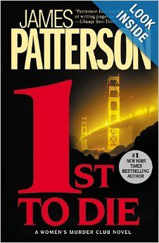 1st to Die (Women's Murder Club): James Patterson: 9780446696616: Amazon.com: Books