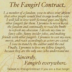 #fangirlcontract This IS my creed.