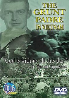 "Heavenly Father, source of all that is holy, in every age you raise up men & women who live lives of heroic love & service. You have blessed your Church through the life of Fr. Vincent Capodanno, Vietnam War Navy chaplain, who had the ""courage of a lion, & the faith of a martyr."" He was killed in action offering medical assistance to the wounded & administering last rites to the dying on the battlefield."