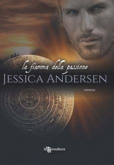Sognando tra le Righe: LA FIAMMA DELLA PASSIONE   Jessica Andersen   Rece...