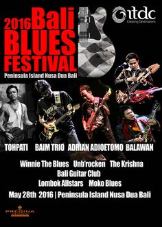 Bali News: Bali, Indonesia, BTDC, Indonesian Tourism Development Corporation, ITDC, Bali Blues Festival