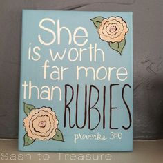 Handpainted Canvas with Scripture Proverbs 31:10. $27.00, via Etsy.