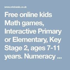 Free online kids Math games, Interactive Primary or Elementary, Key Stage ages years. Numeracy and Maths teacher resources for the classroom. Parents, teach children maths skills at home. Use as part of a homeschool mathematics curriculum. Math Games For Kids, Math For Kids, Math Teacher, Teacher Resources, Curriculum, Homeschool, Key Stage 2, Numeracy, Math Skills