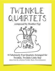 8 Fabulously Fun Quartets arranged for Twinkle, Twinkle Little Star (in the key of A Major) is taken and from the collection Twinkle: Duets, Trios & Quartets composed by Heather Figi. These arrangements are fantastic for combining different playing levels together into one ensemble and letting students of various levels experience the joy of playing chamber music together.