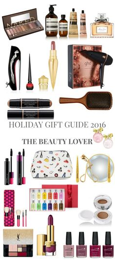 HOLIDAY GIFT GUIDE 2016 THE BEAUTY LOVER // Shoegal Out In The World