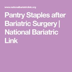 Pantry Staples after Bariatric Surgery | National Bariatric Link