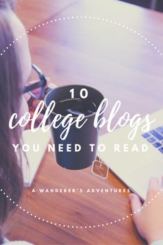 10 College Blogs You Need to Read