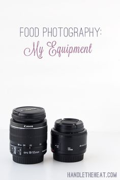 Food Photography Equipment from handletheheat.com