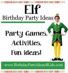 Fun ideas for a Buddy the Elf party!   Fun and easy games, activities and more for kids, tweens and teen parties.   Plus our 24 favorite Elf quotations from the movie to use for decorating signs or a fill in the blank party game.   http://birthdaypartyideas4kids.com/elf-party.html