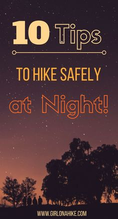 Tips for hiking at night. Love these hiking essentials 5265 Hiking Staff, Hiking Tips, Camping And Hiking, Hiking Gear, Hiking Backpack, Family Camping, Camping Hacks, Camping Gear, Hiking Checklist