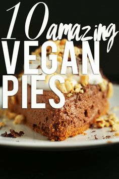 10 Amazing VEGAN pies! Key lime, chocolate, peanut butter, pumpkin, apple, and more! #minimalistbaker