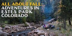Revel in the changing season in Estes Park with   golden Aspen leaves, bugling elk and plenty of autumn adventures!