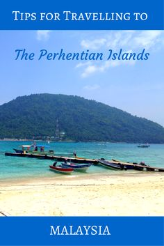 Tips for Travelling to the Perhentian Island in Malaysa with a rundown on the best hotels in the Perhentian Islands!
