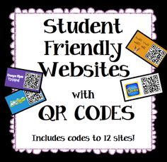 Rock  Teach: Monday Made It Student Friendly websites with QR codes I decided to make a handy-dandy list of websites for students to visit. Some sites are educational and some are just fun. but all have QR codes so all students have to do is scan them in and they're brought to the site!