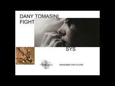 DANY TOMASINI FIGHT (REMANBER THE FUTURE')