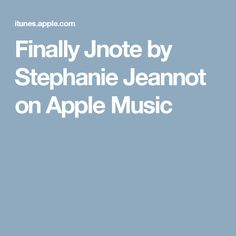 Finally Jnote by Stephanie Jeannot on Apple Music