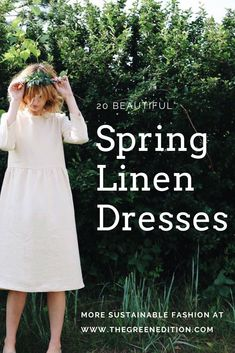 20 Beautiful Spring Linen Dresses - The Green Edition Ethical Clothing, Ethical Fashion, Build A Wardrobe, Summer Fashion For Teens, Fair Trade Fashion, Fashion Articles, Fashion Moda, Linen Dresses, Slow Fashion