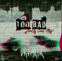 """2 Bad (Prod. by Canis Major)"" by #DRVMATIK Real Treat to Ear. listen this track now."