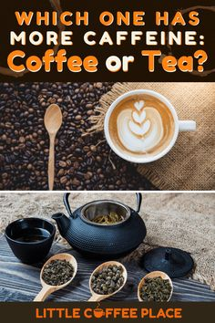 Have you ever wondered if you're choosing the wrong energy-boosting drink? Tea is the most popular beverage in the world, but could it actually have more caffeine than coffee? Find out the facts here! #littlecoffeeplace #tea #coffee #caffeine Caffeine In Tea, Little's Coffee, Coffee Drinks, English Breakfast Tea, Coffee Facts, Pu Erh Tea, Earl Grey Tea, Oolong Tea, Drinking Tea