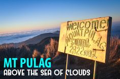 Camp in the third highest mountain in the country and get a chance to see a sea of clouds.