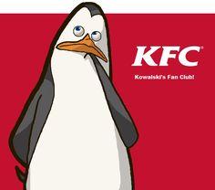 KFC! Funny, eh? < hahaha good one!