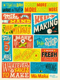 marykatemcdevittblog:  I designed this poster for We Make's Celebrate Making Poster Seriesalong with some other talented artists. The show was last weekend but posters are still available here!