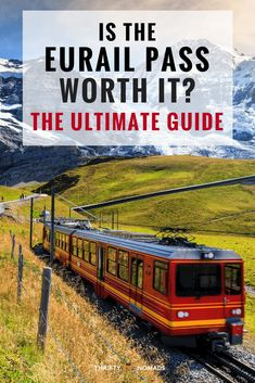 Is the Eurail Pass Worth It? The Ultimate Guide via @thriftynomads #eurail #europe