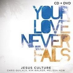 Jesus Culture - Your Love Never Fails (CD, Album, + DVD in the Religious category was listed for on 31 Jan at by bedazzled jewelers in Pretoria / Tshwane Your Love Never Fails, Walker Smith, Kim Walker, Music Mood, My Music, Cd Cover, Album Covers, Book Covers, Culture Album