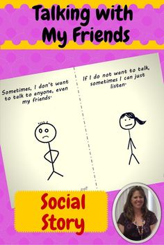 Social Story about How to talk with peers especially for students with autism. This 15 page social story is meant to help students who struggle with conflicting emotions when kids come up and start talking with them. Download at: https://www.teacherspayteachers.com/Product/Talking-with-my-Friends-Social-Story-for-MiddleHigh-School-1678955