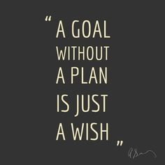 Quotes / Goal or Wish?