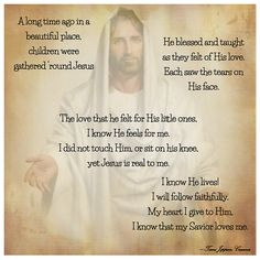 I know He lives! I will follow faithfully. My heart I give to Him. I know that my Savior loves me.