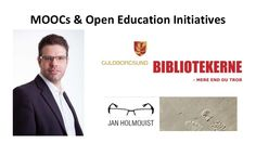 MOOCs and Open Education Initiatives - MOOCs: Opportunities and Challenges for Libraries - Continuing Professional Development  and Workplace Learning by Jan  Holmquist via slideshare